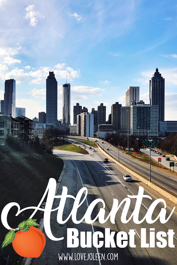 Our Atlanta Bucket List