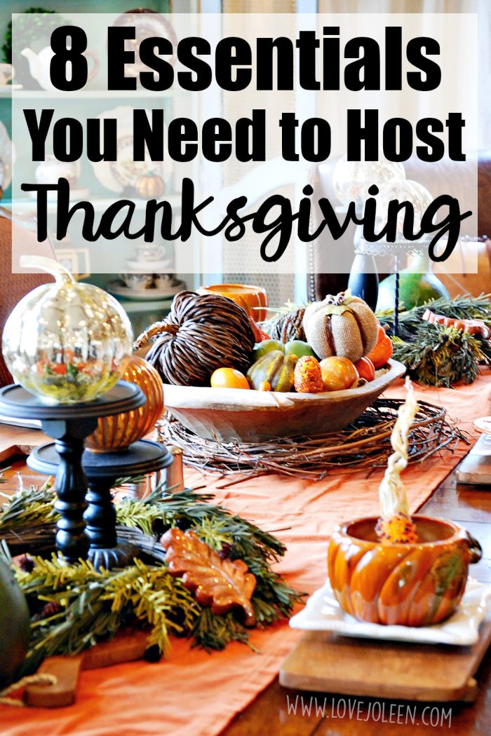 8 Essentials You Need to Host Thanksgiving