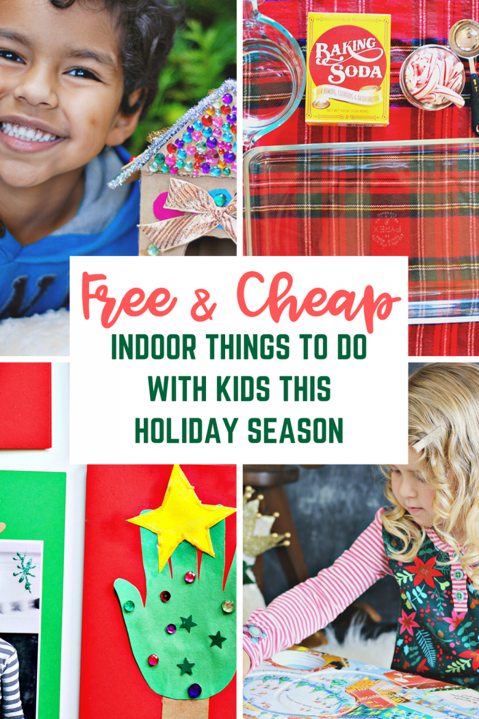 Free & Cheap Things to Do with Kids at Home for the Holidays