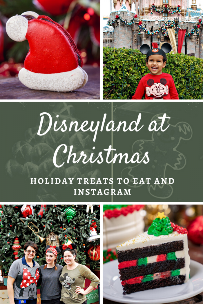 Disneyland at Christmas: Holiday Treats to Eat and Instagram