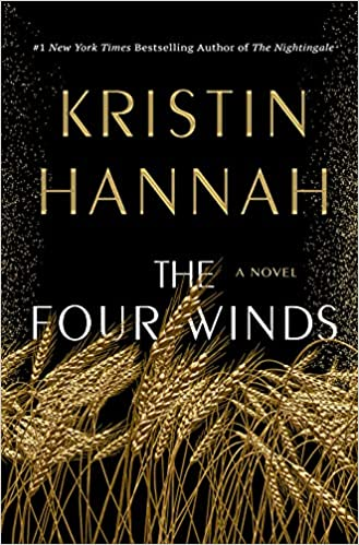 The cover of novel, The Four Winds, by Kristin Hannah.